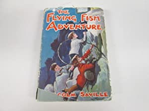 The Flying Fish Adventure: Malcolm Saville