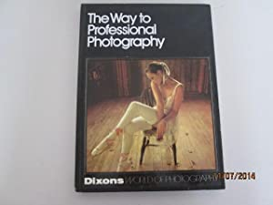 The Way to Professional Photography: Various