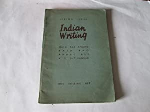 Indian Writing, Spring 1940: Mulk Raj Anand, Raja Rao, Ahmed Ali, K. S. Shelvankar