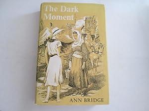 The Dark Moment: Bridge, Ann