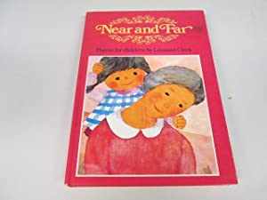 Near and Far: Poems for Children by: Leonard Clark