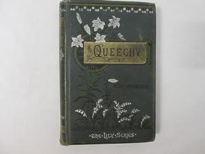Queechy: Wetherell, Elizabeth