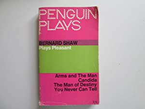 Plays Pleasant: Arms and the Man; Candida;: Dan H. Lawrence,
