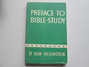 Preface to Bible-study: Richardson, Alan