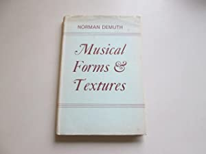 Musical forms and textures: A reference guide: Demuth, Norman