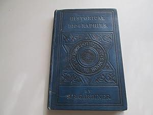 Historical Biographies (English History Reading Books): Samuel R. Gardiner