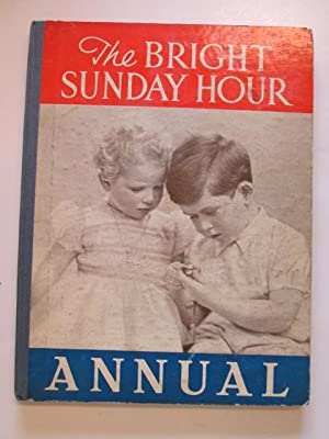 The Bright Sunday Hour: The Bright Sunday Hour
