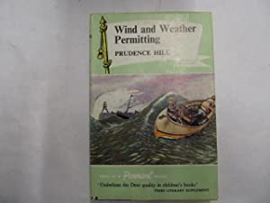 Wind and weather permitting (Pennant books-vol.16): Hill, Prudence