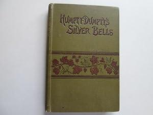 Humpty Dumpty's Silver Bells by Margaret Haycraft: Margaret Haycraft