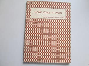 How Coal is Won (Read and Remember. Teaching Unit, 4c.): Henry Briggs