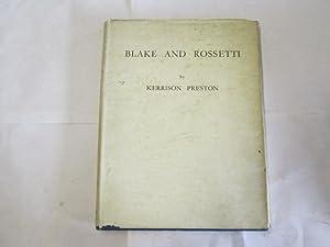 Blake and Rossetti / by Kerrison Preston: Preston, Kerrison