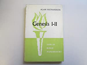 Genesis 1-11: The creation stories and the: Richardson, Alan