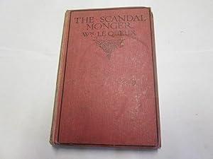 The Scandal Monger: Le Queux