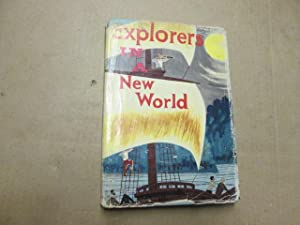 Explorers in the new world (New frontier books): McCall, Edith