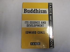 Buddhism: Its essence and development: Conze, Edward