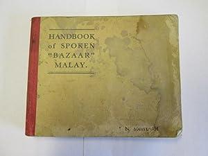 "A handbook of spoken "" Bazaar "" Malay: McHugh, James Noel"