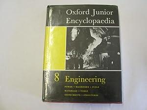 Oxford Junior Encyclopaedia Vol. VIII Engineering: Salt, L E Sinclair, R