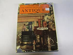 The Concise Encyclopaedia of Antiques. Volume 3: Ed. Ramsey, L G G