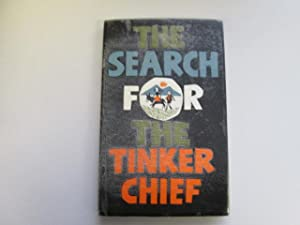 The Search for the tinker chief . With illustrations by William Bolger: BrÃd Mahon