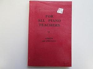 For All Piano Teachers.: Ahrens, Cora B;