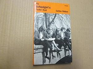 The Schoolgirl'S Pocket Book 1968: Carlton Wallace