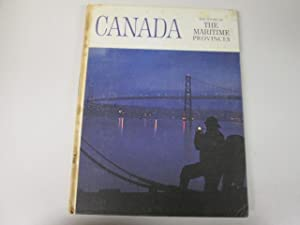 Canada: The story of the Maritime provinces (The story of Canada series): Jones, L. F