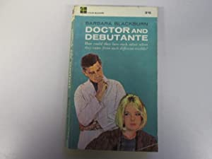 Doctor and Debutante (Four Square Book. no. 1041.): Evelyn Barbara Blackburn