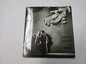 Bertolt Brecht on Stage: Beil, Hermann et al