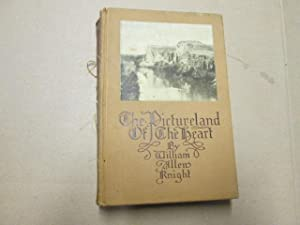 The Pictureland Of The Heart by Knight, William Allen: Knight, William Allen