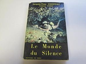 Le monde du silence: COUSTEAU Jacques-Yves, DUMAS Frà dà ric