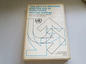 The United Nations System and its Functions: Selected Readings: Robert W. Gregg, Michael Barkun (...