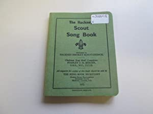 THE HACKNEY SCOUT SONG BOOK
