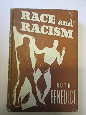 Race and Racism - Scientific Book Club edition: Benedict, R