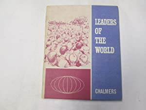 Leaders of the world (Our world): Chalmers, Robert Erskine Shaw