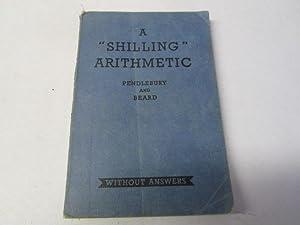 Shilling Arithmetic: Beard, W.S., Pendlebury,