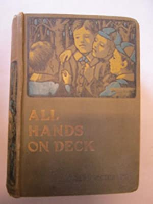 ALL HANDS ON DECK!: METCALFE, W CHARLES with illustrations by RAINEY, WILLIAM