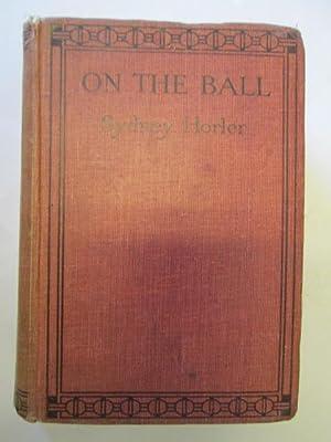 On the ball! a football story: HORLER, Sydney