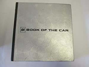 Aa Book of the Car: Automobile Association (Great