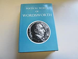 The Poetical Works Of Wordsworth: Ed) Thomas Hutchinson