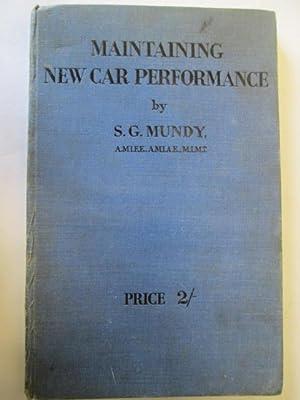 MAINTAINING NEW CAR PERFORMANCE: Mundy, S.G.