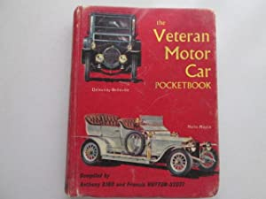The Veteran Motor-Car Pocketbook: Francis Hutton Stott, Anthony Bird