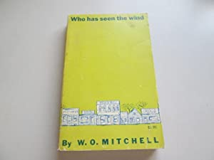 the essence of god in who has seen the wind by wo mitchell Who has seen the wind wo mitchell pdf epub mobi  setting the seen sneak peek: preview of god's acre and other stories setting the seen: international food tour of.
