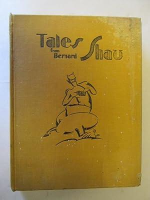 Tales From Bernard Shaw - Told In The Jungle By Gwladys Evan Morris: Shaw, Bernard