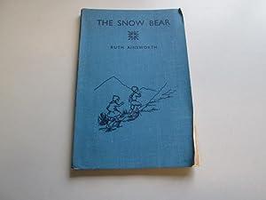 The snow bear: Ainsworth, Ruth