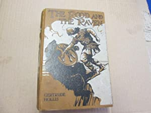 The Rood and the Raven: A Tale: Gertrude Hollis