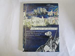 The Lady of Shalott Illustrated by Bernadette Watts: Alfred Lod Tennyson
