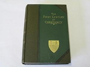 The First Century of Christianity, Volume II: Homersham Cox