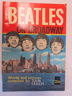 Beatles on Broadway: Leach, Sam