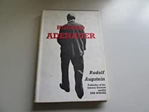 Konrad Adenauer. with a Chronological Introd. Compiled by the Staff of Der Spiegel. Translated from...