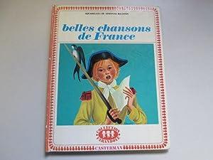Belles Chansons De France.: Casterman ( pub)